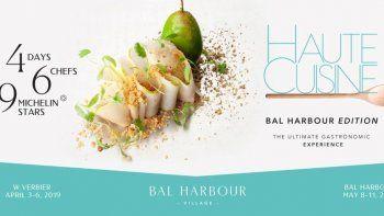 Bal Harbour: el lujo también se palpa en la cocina a través de Haute Cuisine