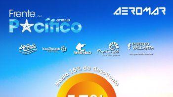 AEROMAR. Descuentos para visitar destinos del Pacífico mexicano
