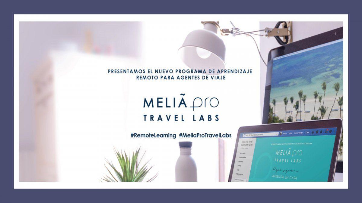 Meliá Pro Travel Labs, capacitaciones remotas para agentes de viajes