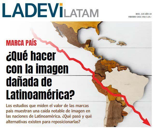Marcas País: ¿Qué hacer con la imagen de Latinoamérica?