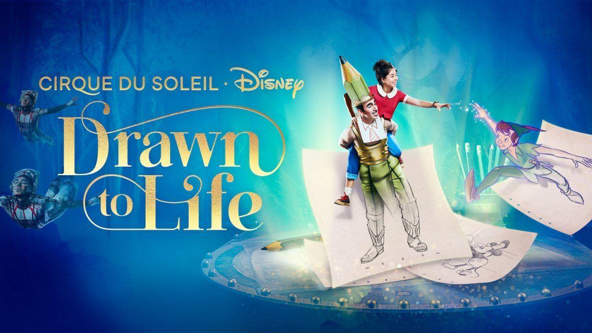 """""""Drawn to Life"""" by Cirque Du Soleil & Disney."""