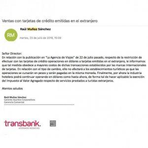 TRANSBANK. Sigue la incertidumbre para el mercado receptivo