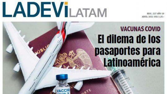 Vacunas. El dilema de los pasaportes para Latinoamérica
