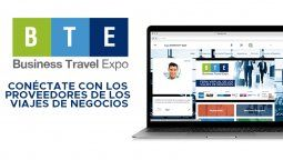business travel expo bte 2020 afina detalles