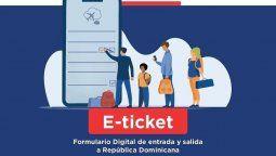 Entró en vigencia el E-Ticket para ingresar a República Dominicana.