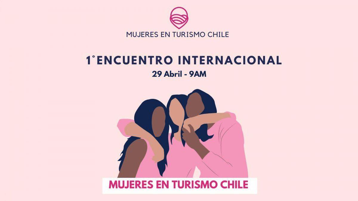 La sustentabilidad será uno de los principales tópicos en el primer Encuentro Internacional de Mujeres en Turismo Chile.